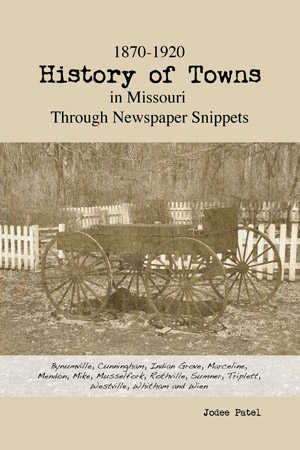 1870-1920 History of Towns in Missouri Through Newspaper Snippet book image